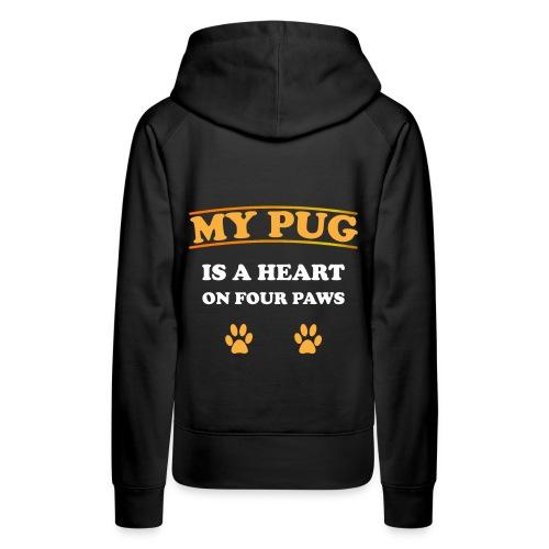 My Pug is a heart on four paws   Mops Liebe Pfoten - Frauen Premium Hoodie