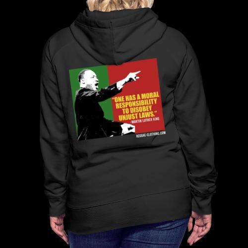 MARTIN LUTHER KING unjust laws - Frauen Premium Hoodie