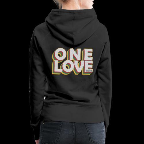 ONE LOVE - Frauen Premium Hoodie