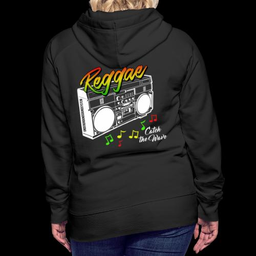 Reggae - Catch the Wave - Frauen Premium Hoodie