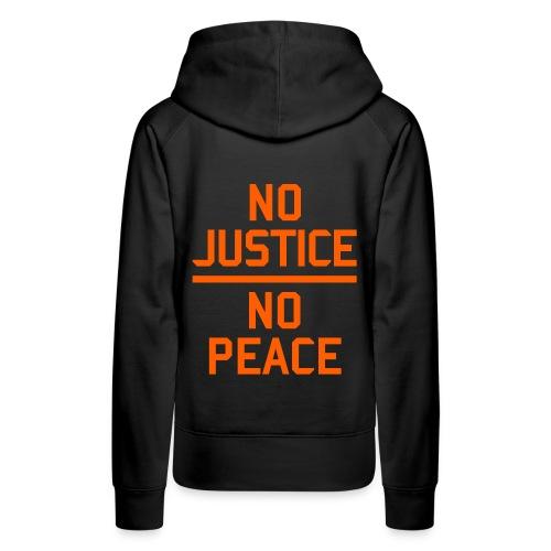 No Justice No Peace Protest - Frauen Premium Hoodie