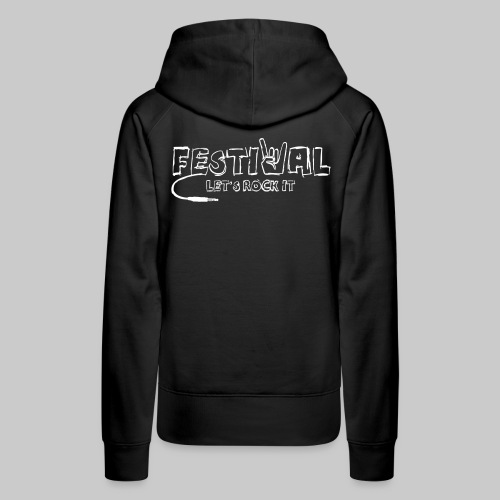 Festival, Let's Rock It - Frauen Premium Hoodie