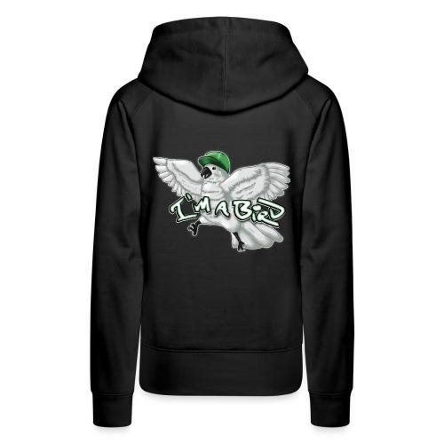 im a bird shirt3 - Women's Premium Hoodie