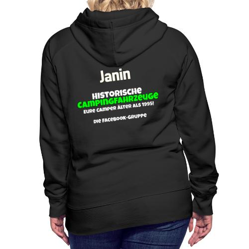 Shirt fuer Janin - Frauen Premium Hoodie