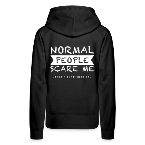 Normal people scare me - Premiumluvtröja dam