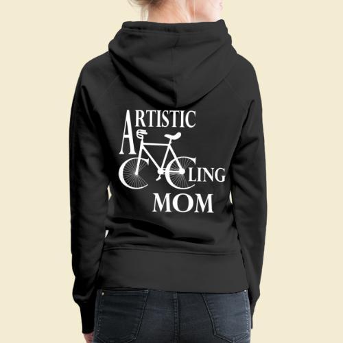 Kunstrad | Artistic Cycling Mom white - Frauen Premium Hoodie