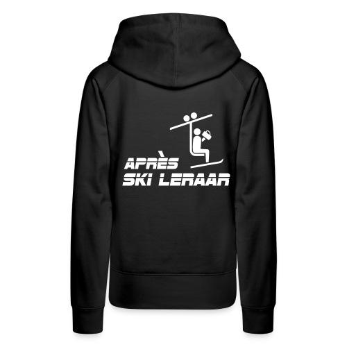 apres ski leraar - Vrouwen Premium hoodie