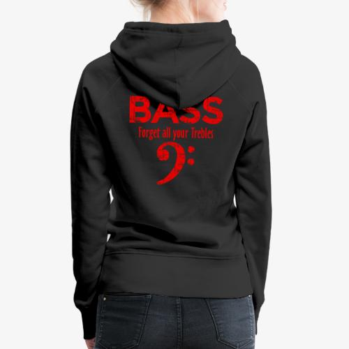 BASS Forget all your trebles (Vintage/Rot) - Frauen Premium Hoodie