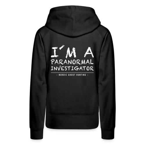 I´m a paranormal investigator - Premiumluvtröja dam