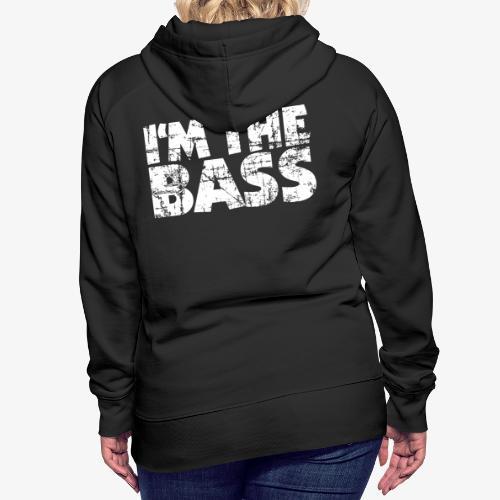 I'm the Bass Vintage White - Frauen Premium Hoodie
