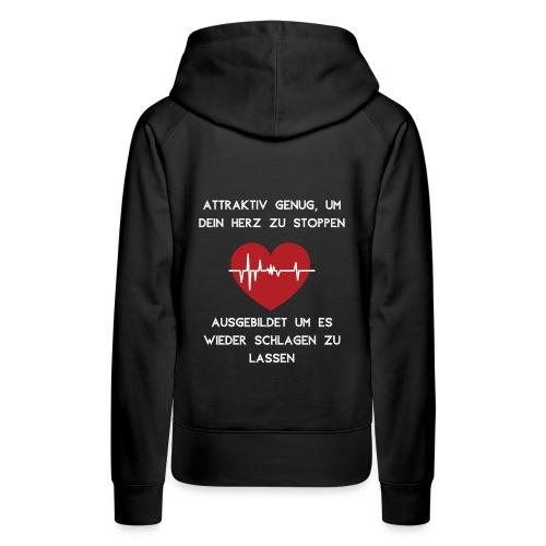 Herz stoppen Pflegekraft Attraktiv - Frauen Premium Hoodie