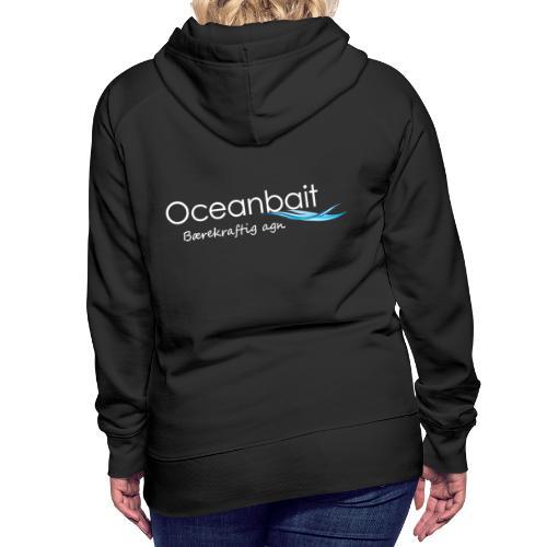 Oceanbait, hvit tekst - Premium hettegenser for kvinner