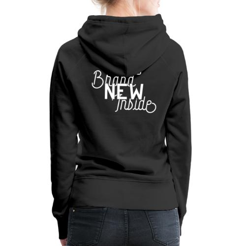 Brand New Inside because of Jesus - Frauen Premium Hoodie