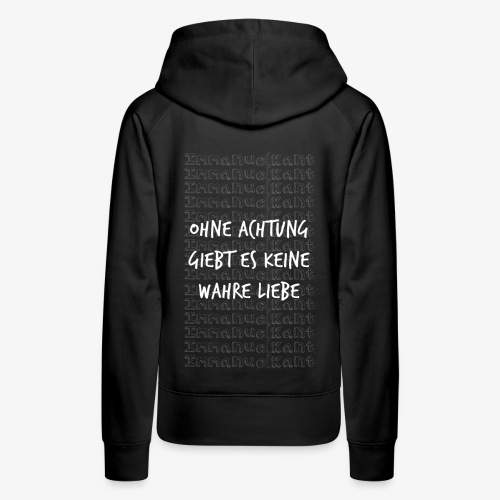 Liebe Immanuel Kant Zitat Spruch Geschenk Idee - Frauen Premium Hoodie