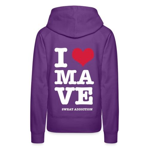 I Love Mave - Naisten premium-huppari
