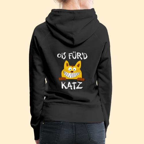 Ois Für'd Katz - Alles für die Katze Illustration - Frauen Premium Hoodie