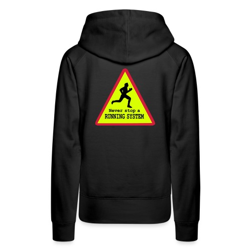 Never stop running - Frauen Premium Hoodie
