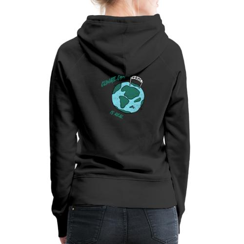 Climate change is real - Vrouwen Premium hoodie