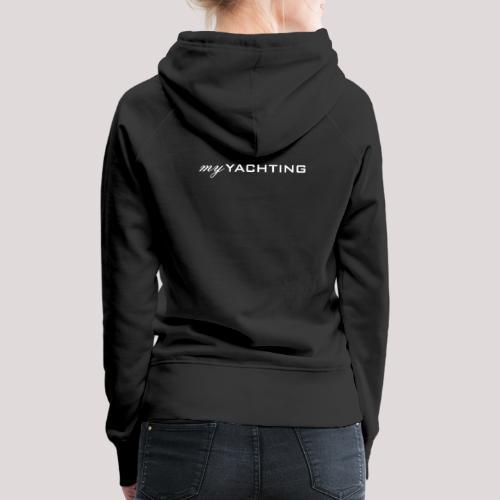 MyYachting weiss - Frauen Premium Hoodie