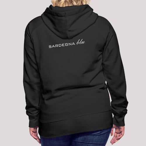 Sardegna blu Schriftzug - Frauen Premium Hoodie