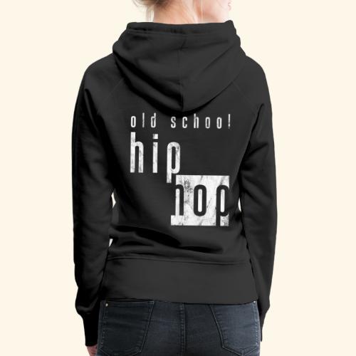 Hiphop - Frauen Premium Hoodie