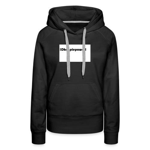 Dhoopiepower - Vrouwen Premium hoodie