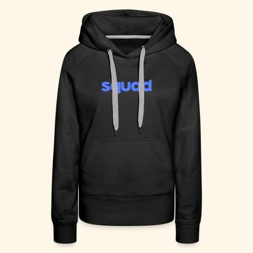 squad kleding - Vrouwen Premium hoodie