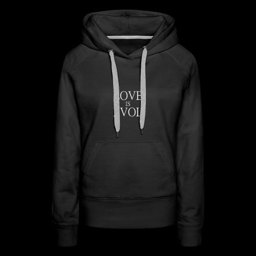 LOVE IS EVOL WHITE ON BLVCK - Felpa con cappuccio premium da donna