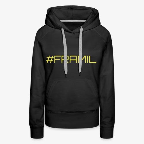 #framil - Naisten premium-huppari