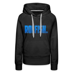 ROLFISH. T-Shirt - Vrouwen Premium hoodie