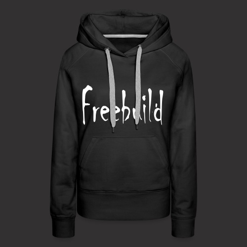 Freebuild - Frauen Premium Hoodie