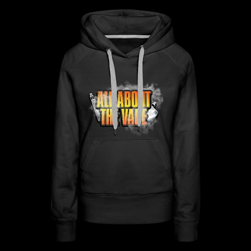 ALL ABOUT THE VAPE - Women's Premium Hoodie