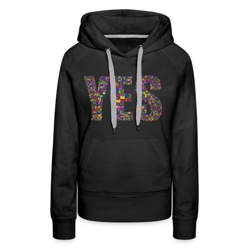 YES - OUI - Sweat-shirt à capuche Premium pour femmes