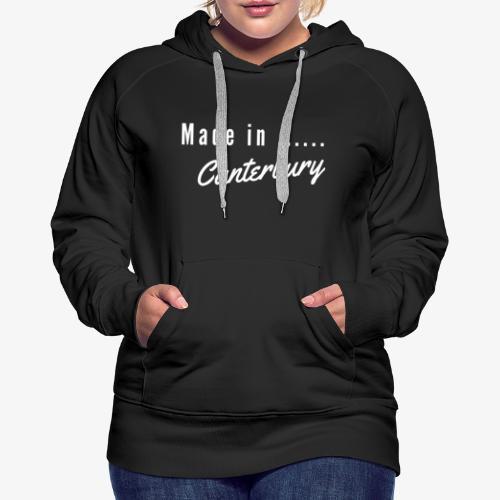 Made In Canterbury - Women's Premium Hoodie