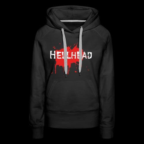 HellMerch - alles, was du von Hellhead brauchst! - Frauen Premium Hoodie