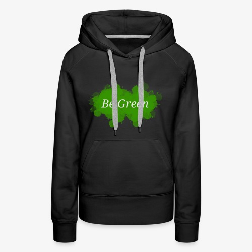 Be Green Splatter - Women's Premium Hoodie