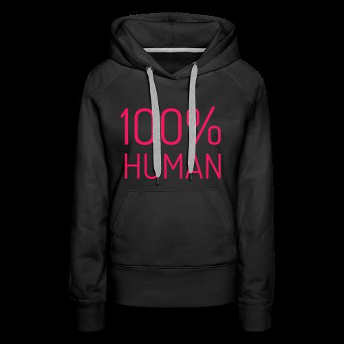 100% Human in roze - Vrouwen Premium hoodie