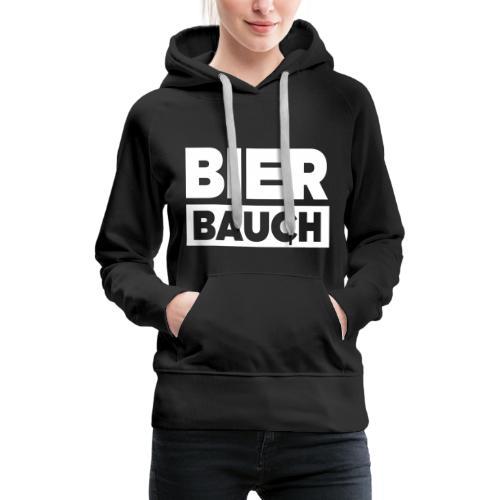 Bierbauch - Frauen Premium Hoodie