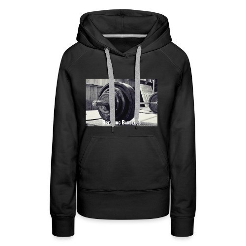 Breaking Barbells - Women's Premium Hoodie