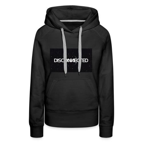 Disconnected Full name - Vrouwen Premium hoodie