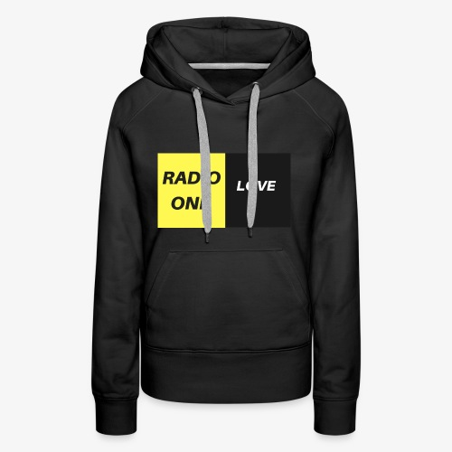 RADIO ONE LOVE - Sweat-shirt à capuche Premium pour femmes
