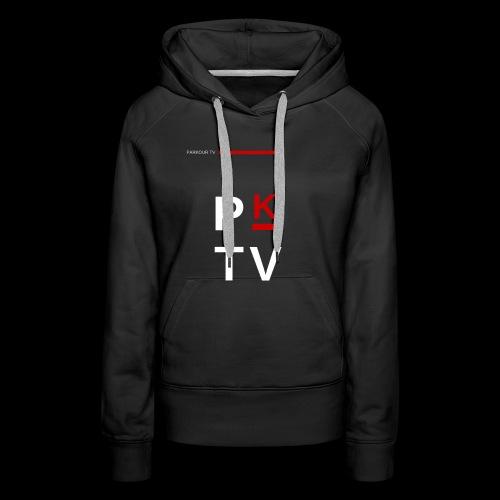 Parkour Tv - Sweat-shirt à capuche Premium pour femmes