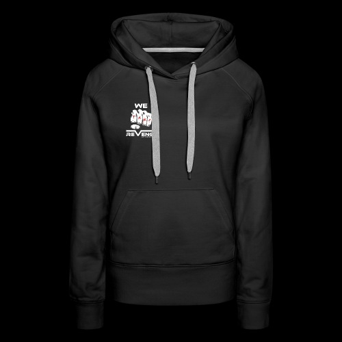 Darkness on Demand - We Take Revenge - Frauen Premium Hoodie