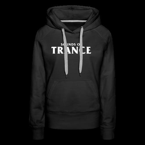 Sound Of Trance - Women's Premium Hoodie