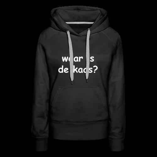 waar is de kaas - Vrouwen Premium hoodie