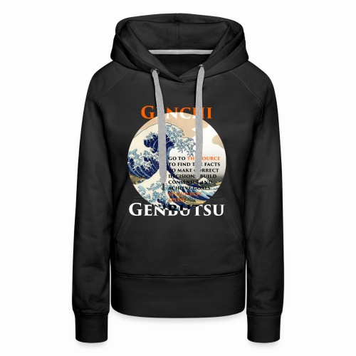 Genchi Genbutsu - Frauen Premium Hoodie