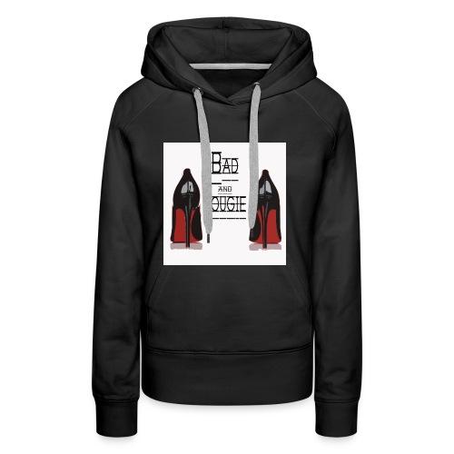 bad and bougie edition - Sweat-shirt à capuche Premium pour femmes