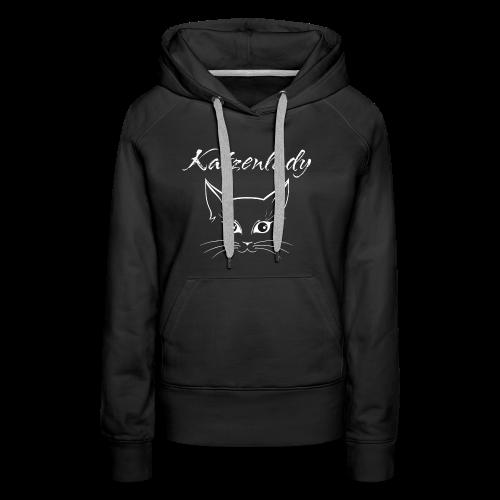 Katzen T-Shirt - Katzenlady - Frauen Premium Hoodie