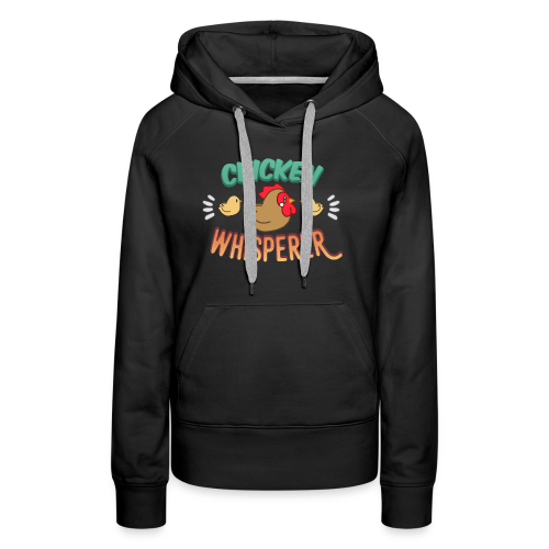 Chicken Whisperer - Women's Premium Hoodie