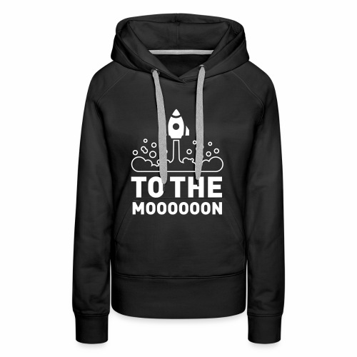 To The Moooooon - Frauen Premium Hoodie